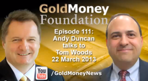 Tom Woods for GoldMoney
